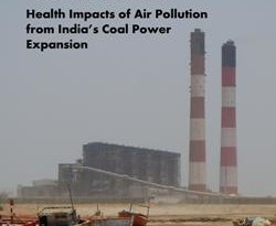 Coal Kills: Health Impacts of Air Pollution from India's Coal Power Expansion