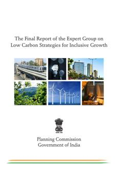 Low Carbon Strategies for Inclusive Growth: Final Report of the Expert Group