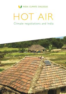 Click to download 'Hot Air: Climate negotiations and India'