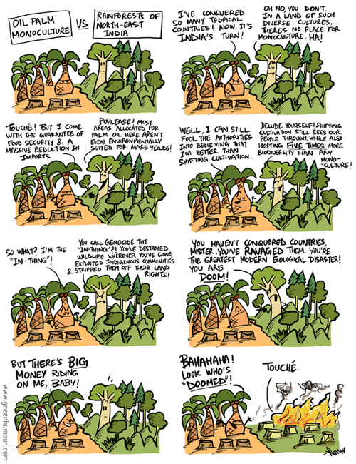Oil Palm Monoculture in North East India (By Rohan Chakravarty/ Green Humour)